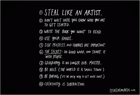 10 Transformative Principles to Help You Steal Like an Artist